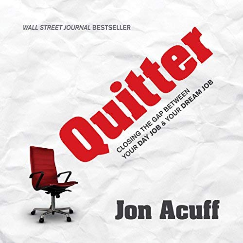Quitter by Jon Acuff Book Summary