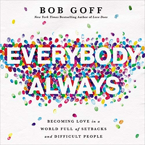 Book Summary: Everybody, Always
