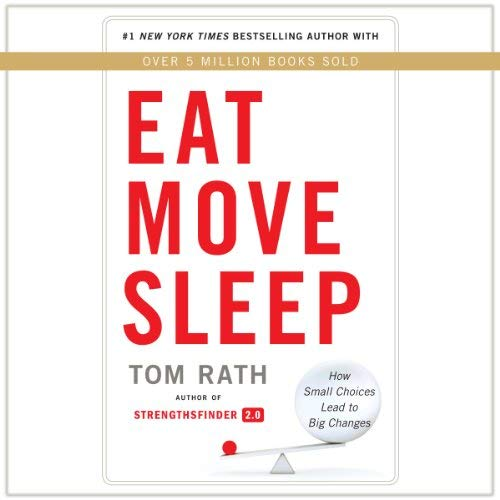 Eat Move Sleep Book Summary
