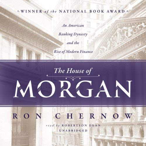 The House of Morgan Book Summary
