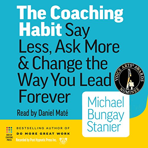 The Coaching Habit Book Summary
