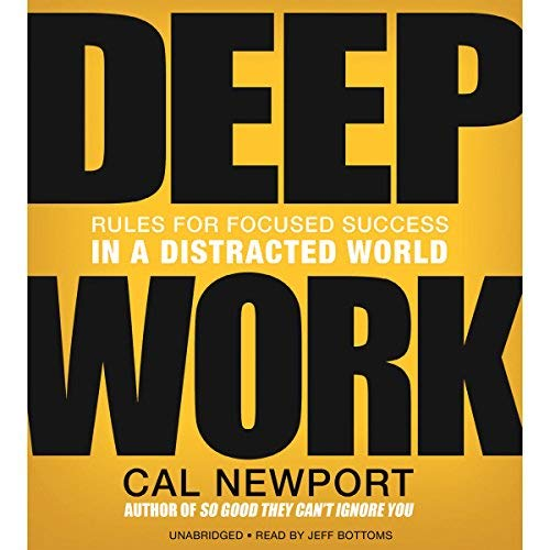 Deep Work by Cal Newport Summary