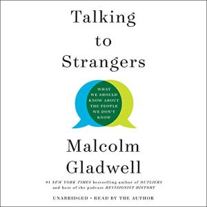 talking to strangers summary