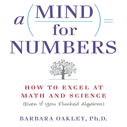 A Mind for Numbers by Barbara OakleySummary