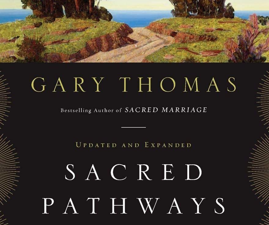 Sacred Pathways by Gary ThomasSummary