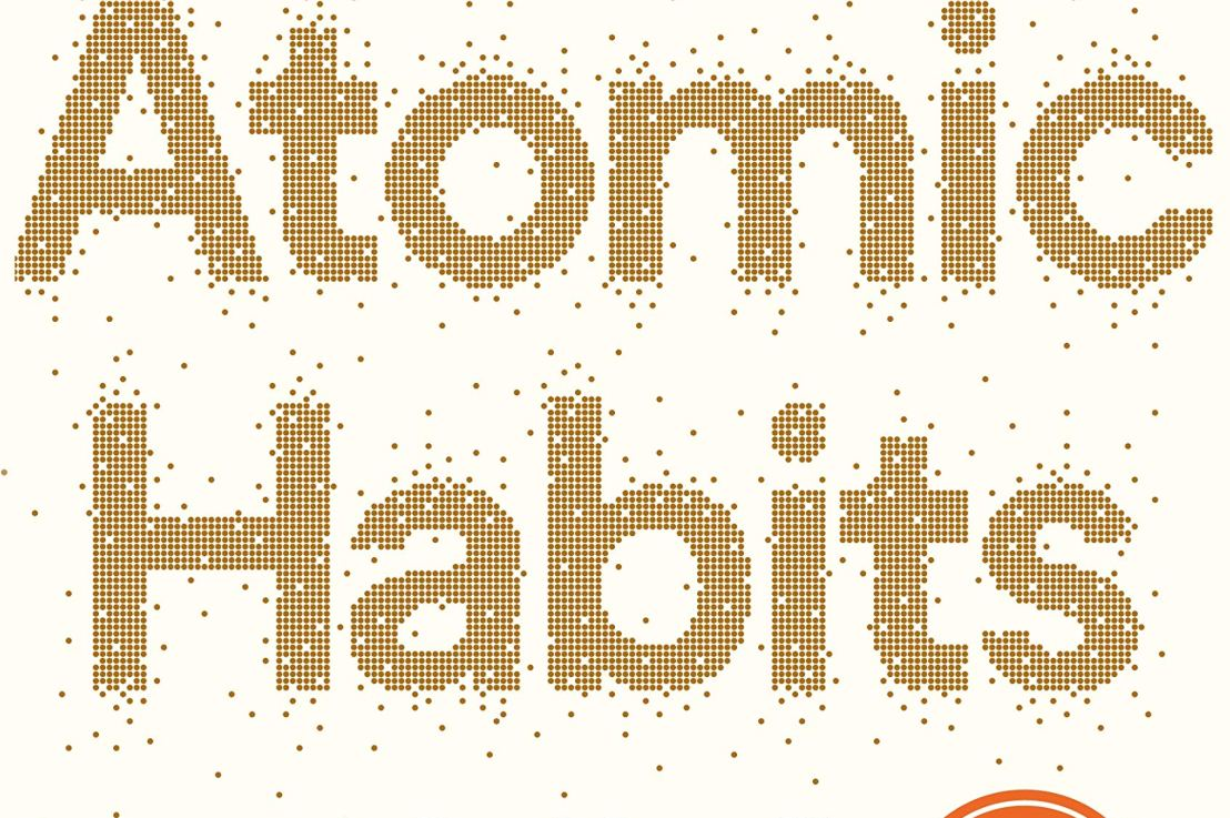 Atomic Habits by James Clear Summary