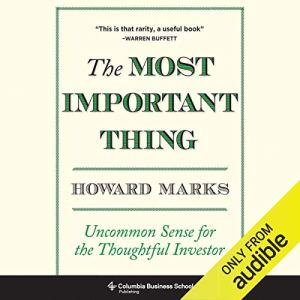 Book cover of The Most Important Thing by Howard Marks