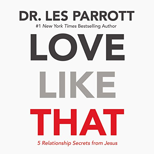 Love Like That by Les Parrott Cover