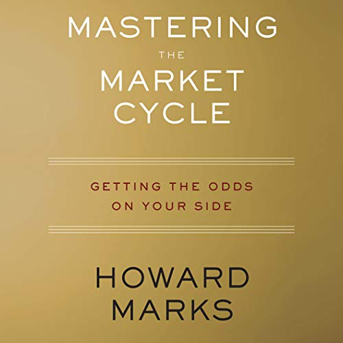 Mastering the Market Cycle by Howard Marks Cover